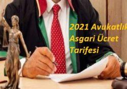 2021 Avukatlık Asgari Ücret Tarifesi